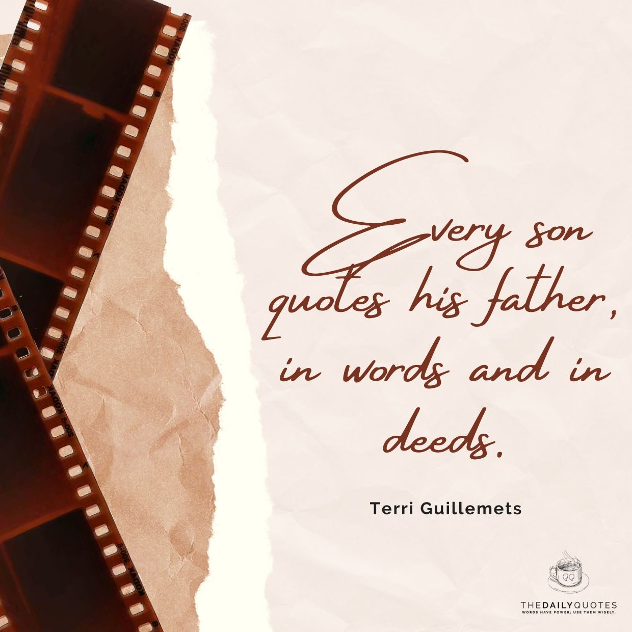 Every son quotes his father