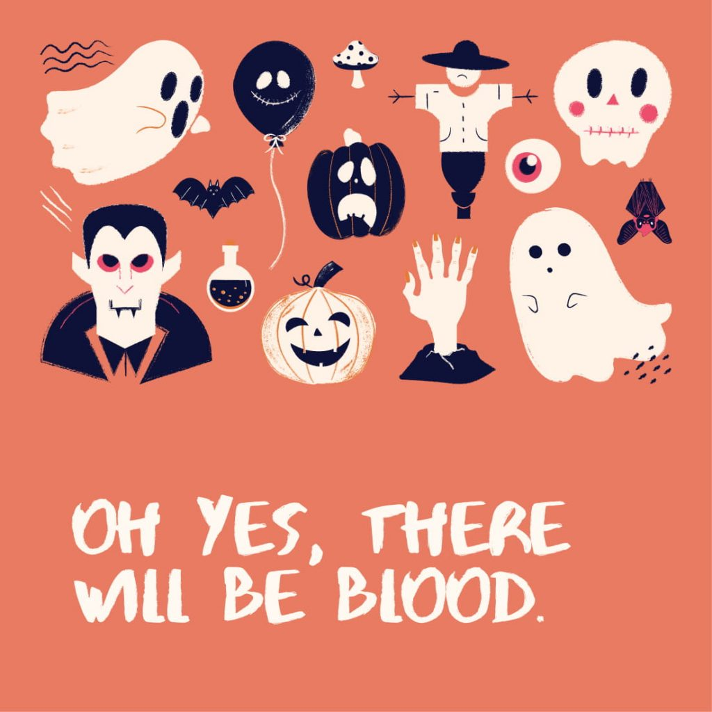 Oh yes, there will be blood.