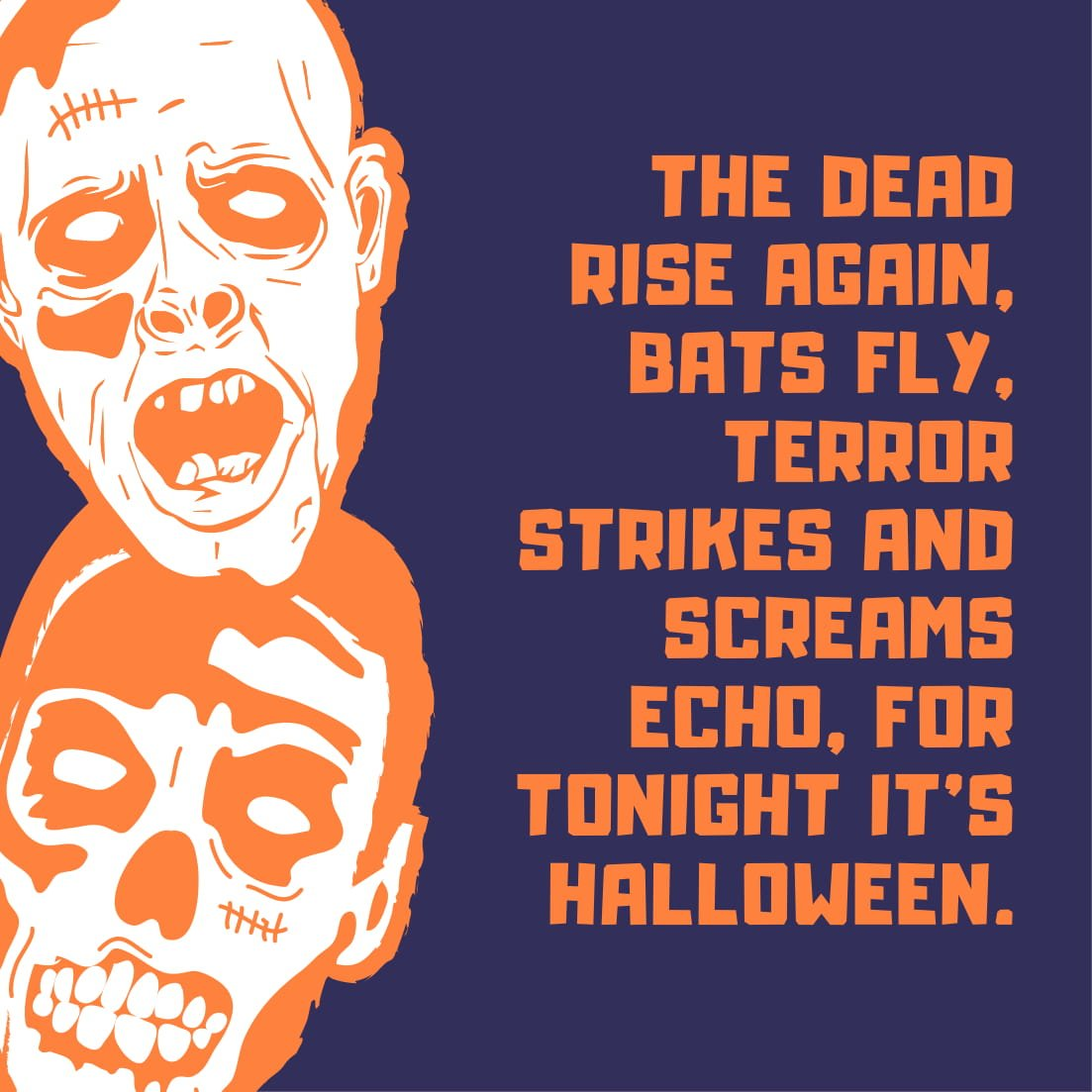 The dead rise again, bats fly, terror strikes and screams echo, for tonight it's Halloween.